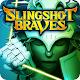 SLINGSHOT BRAVES v1.1.25