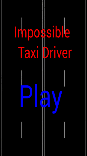 Impossible Taxi Driver