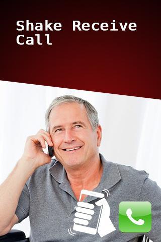 Shake Receive Call