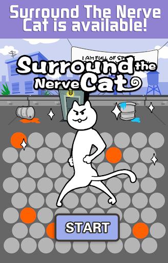 玩免費休閒APP|下載Surround The Nerve Cat app不用錢|硬是要APP
