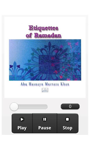 Etiquettes of Ramadhan