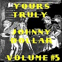 Yours Truly Johnny Dollar V 5