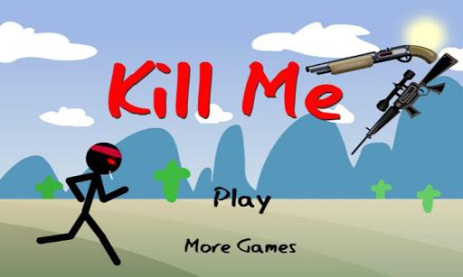 Kill Me - Stickman Edition