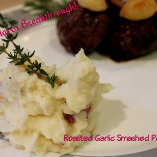 Roasted Garlic Smashed Potatoes!