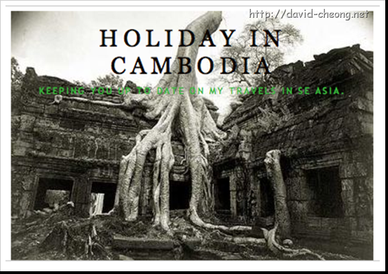 Holiday in Cambodia....