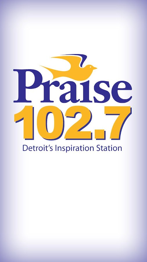 Praise 102.7 - screenshot