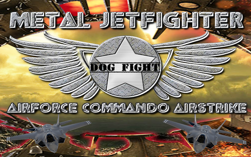 Metal Jetfighters dog fight