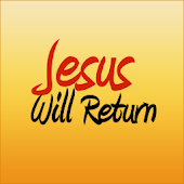 Jesus Christ Will Return