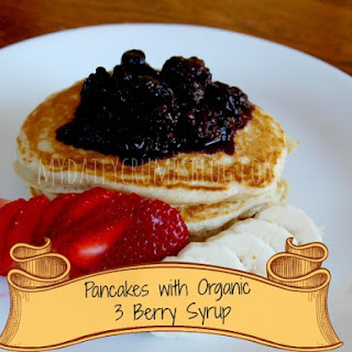 {Recipe} Pancakes with Organic 3-Berry Syrup