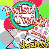 Twist!Twist!