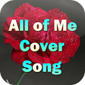 All of Me Cover Song