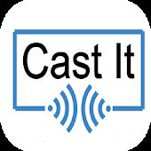 Cast It - Images Chromecast