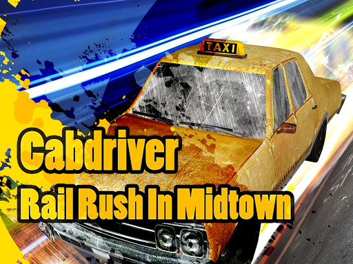 Cabdriver Rail Rush In Midtown