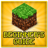 Beginner's Guide for Minecraft