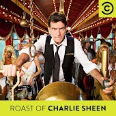 The Comedy Central Roast of Charlie Sheen: Uncensored