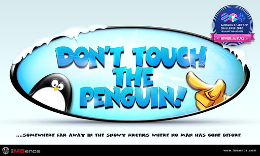 Don't Touch the Penguin