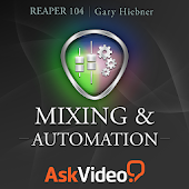 Reaper 104 Mixing & Automation
