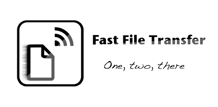 Transfer files at the speed of 32 Mbits to others via Fast File Transfer for Android