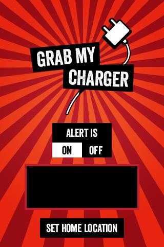 'Grab My Charger'