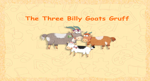 The Three Billy Goats Gruff