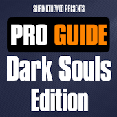 Pro Guide - Dark Souls Edition