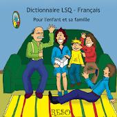 Dictionnaire LSQ-Français RESO