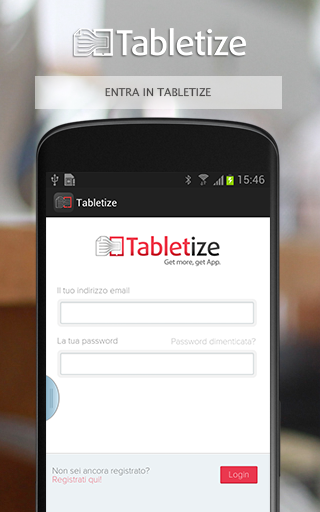Tabletize Get more Get App.
