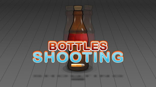 Bottle Shooting