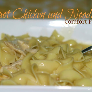 Crockpot Chicken and Noodles (Comfort Food at it's Best)