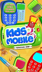 Kids Mobile Repairing v14.0.0