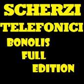 Scherzi Telefonici Bonolisfull