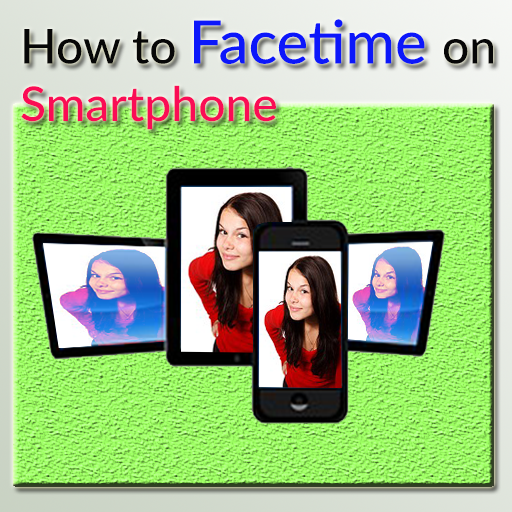 How to Facetime on Smartphone