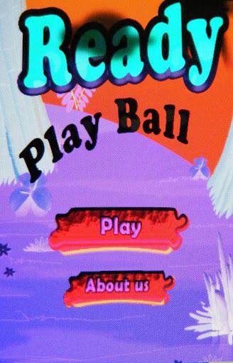 Ready Play Ball