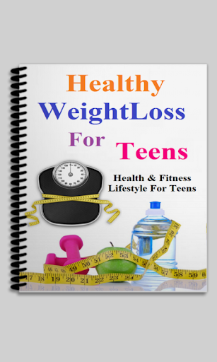 Healthy WeightLoss For Teens