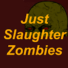Just Slaughter Zombies Free icon