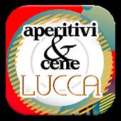 Aperitivi & Cene Lucca