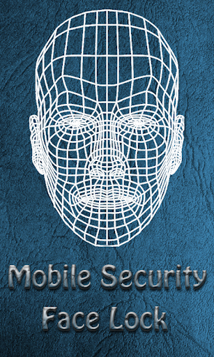 Mobile Face Recognition Lock