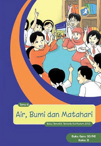 Buku Guru Kelas 2 Tema 6 Kur13