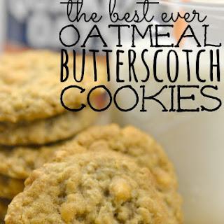 Best Ever Oatmeal Butterscotch Cookies