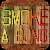Smoke A Bong FREE