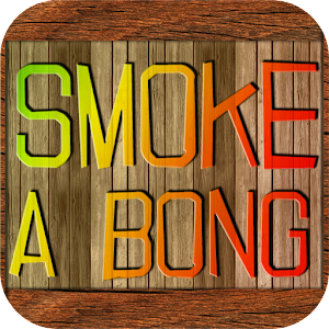 Smoke A Bong FREE for PC and MAC