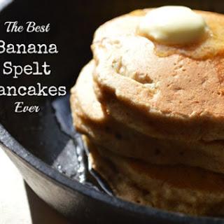 The Best Healthy (Banana Spelt) Pancakes EVER