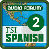 FSI Spanish 2 (Audio-Forum)