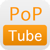 PopTube - YouTube Player Free