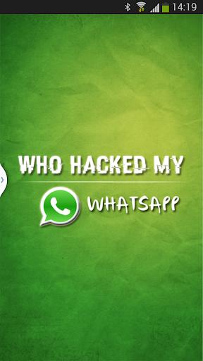 Who Hacked My Whatsapp