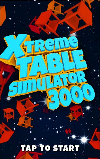 Xtreme Table Simulator 3000