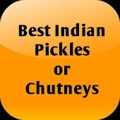 Best Indian Pickles or Chutney