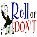 Roll Or Don't™ logo