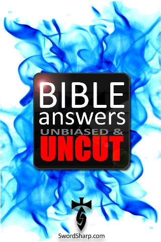 Bible Answers Unbiased & UNCUT - screenshot