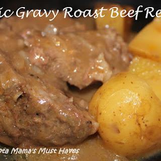 Magic Gravy Roast Beef.